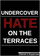 Undercover: Hate on the Terraces by Adam Jessel