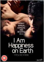 I Am Happiness on Earth by Julián Hernández